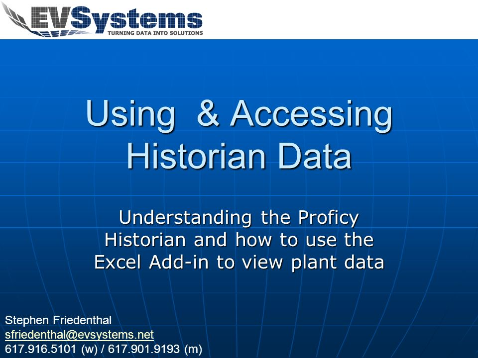 Using & Accessing Historian Data