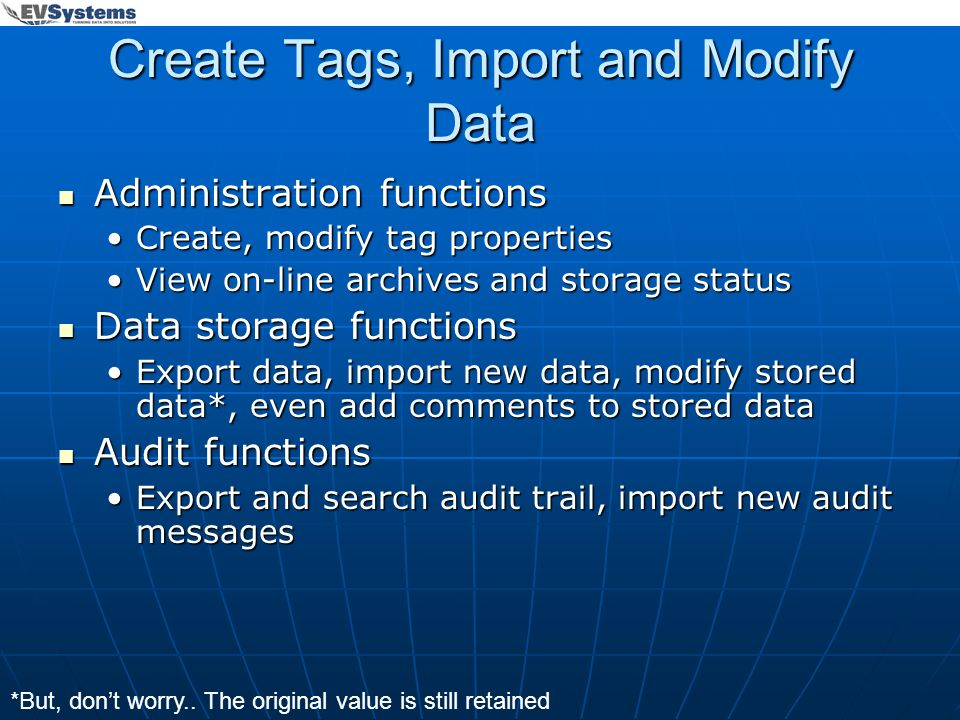 Create Tags, Import and Modify Data