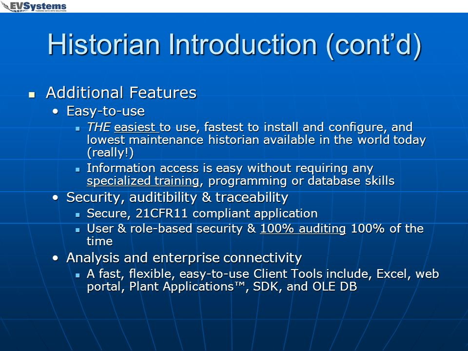 Historian Introduction (cont'd)