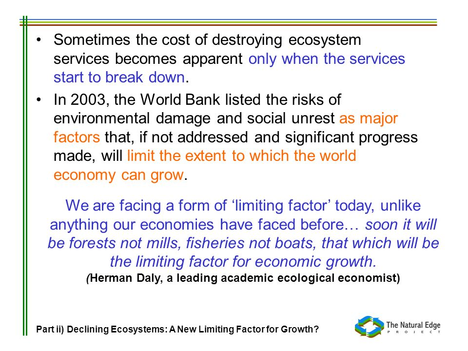 (Herman Daly, a leading academic ecological economist)
