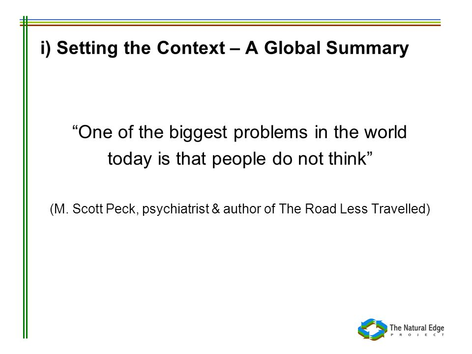 i) Setting the Context – A Global Summary