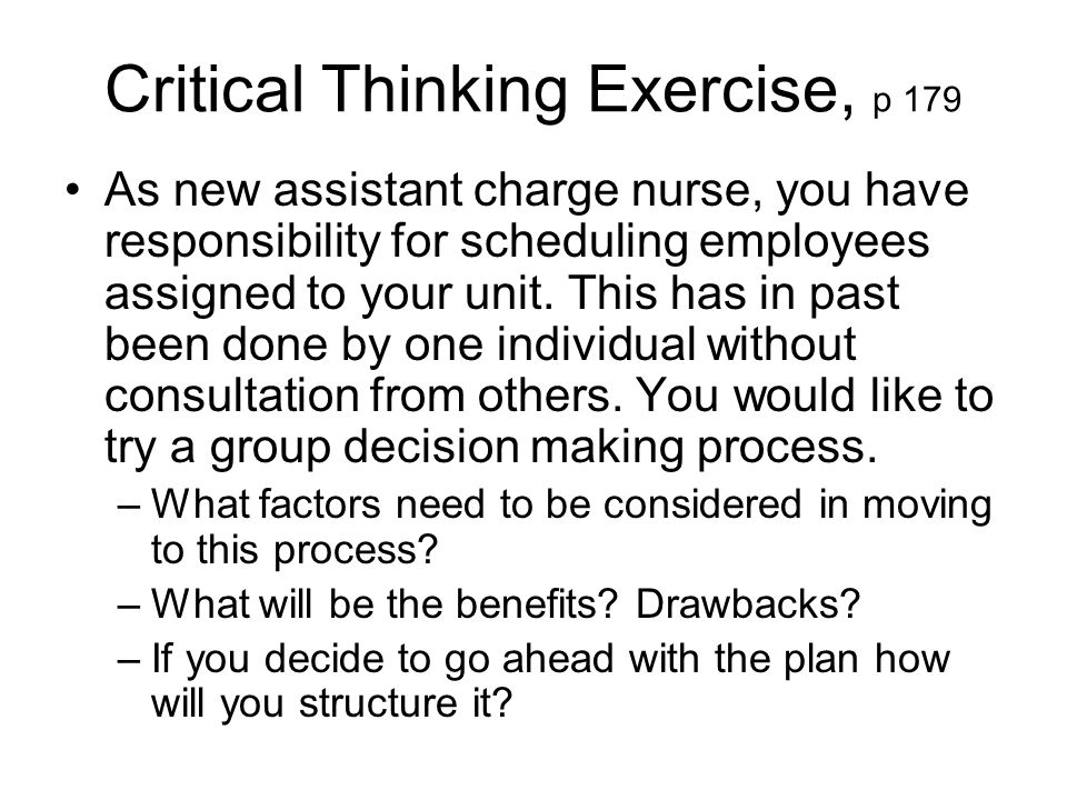 "critical thinking in nursing practice exercises Critical thinking in nursing activity/exercise: of nursing"" versus ""what is the nature of medicine"" is critical in order to practice nursing."