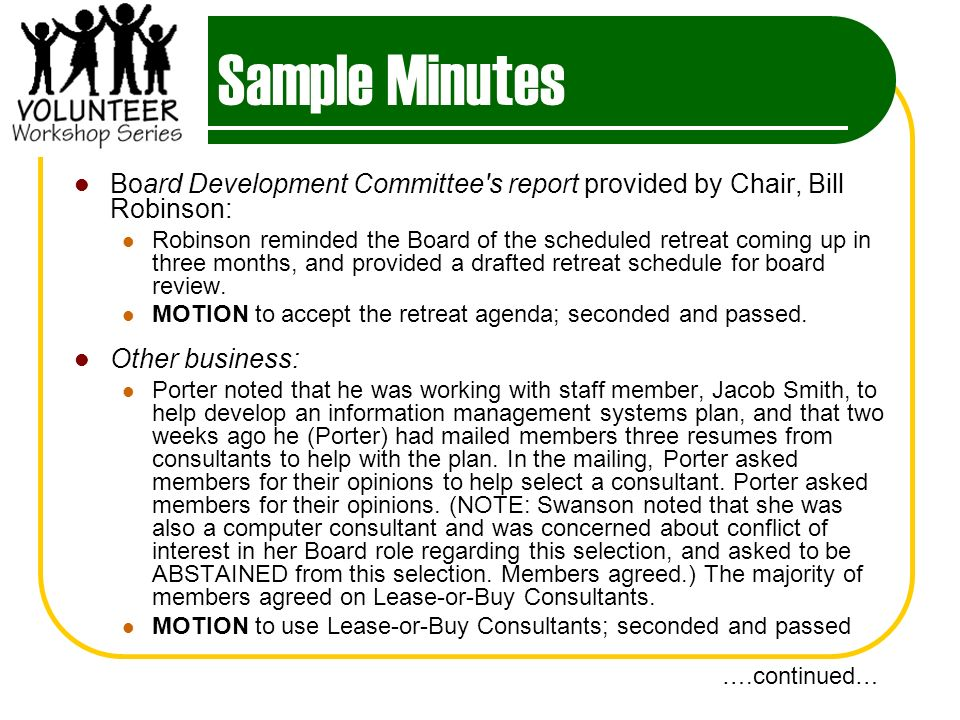 Sample Minutes Board Development Committee s report provided by Chair, Bill Robinson: