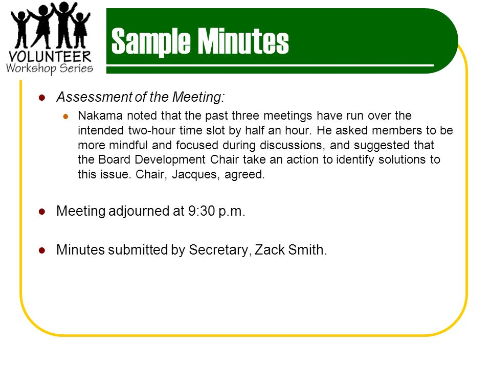 Sample Minutes Assessment of the Meeting: