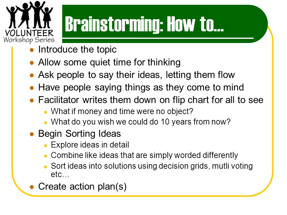 Brainstorming: How to…