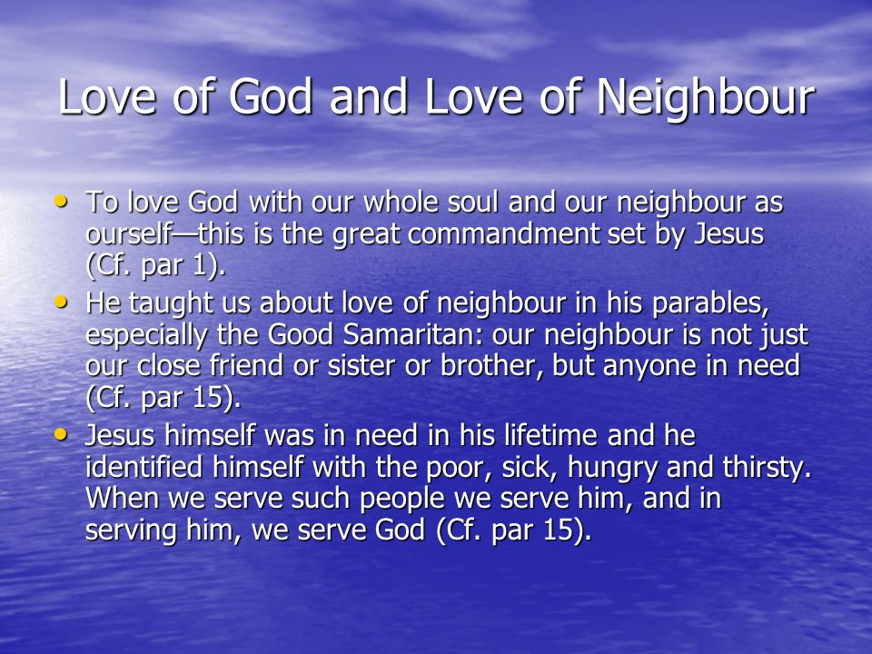 Love of God and Love of Neighbour