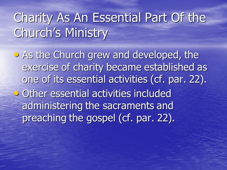 Charity As An Essential Part Of the Church's Ministry