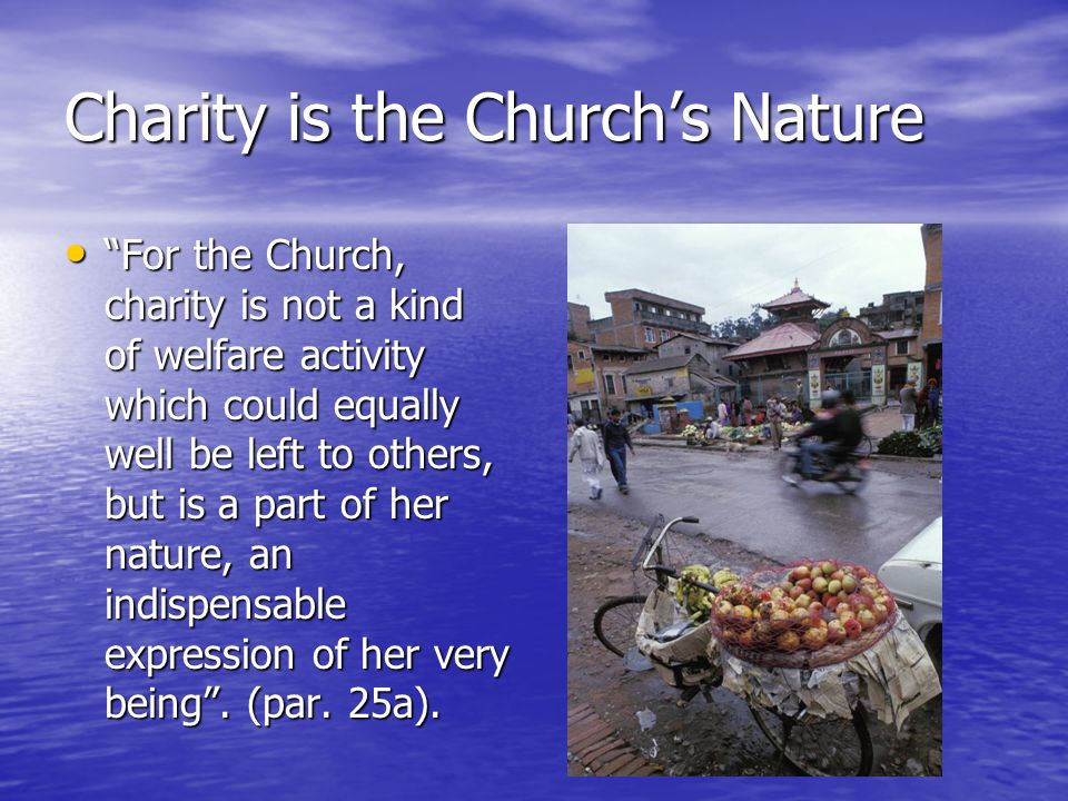 Charity is the Church's Nature