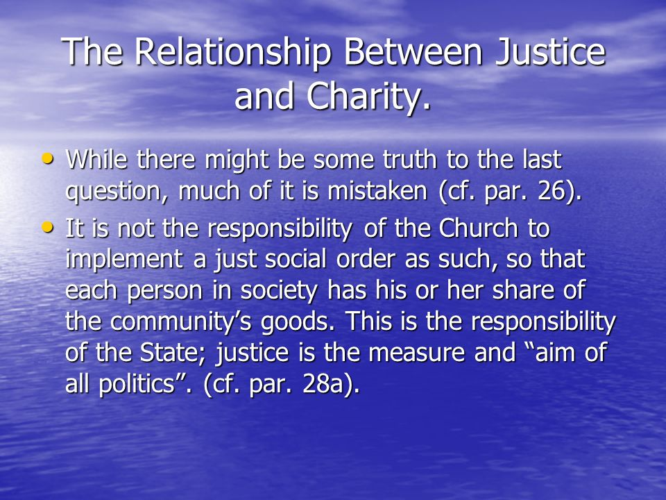 The Relationship Between Justice and Charity.