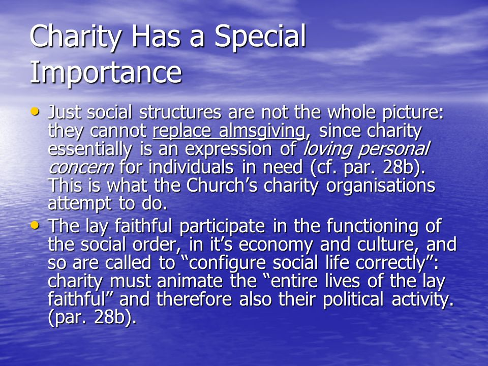 Charity Has a Special Importance