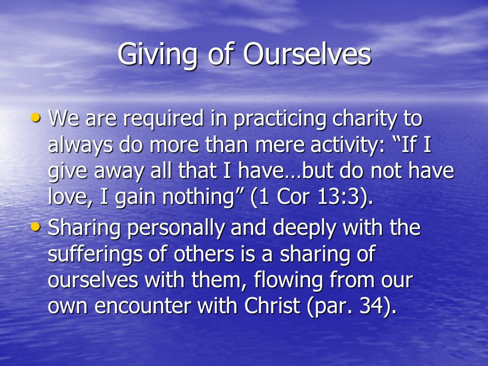 Giving of Ourselves