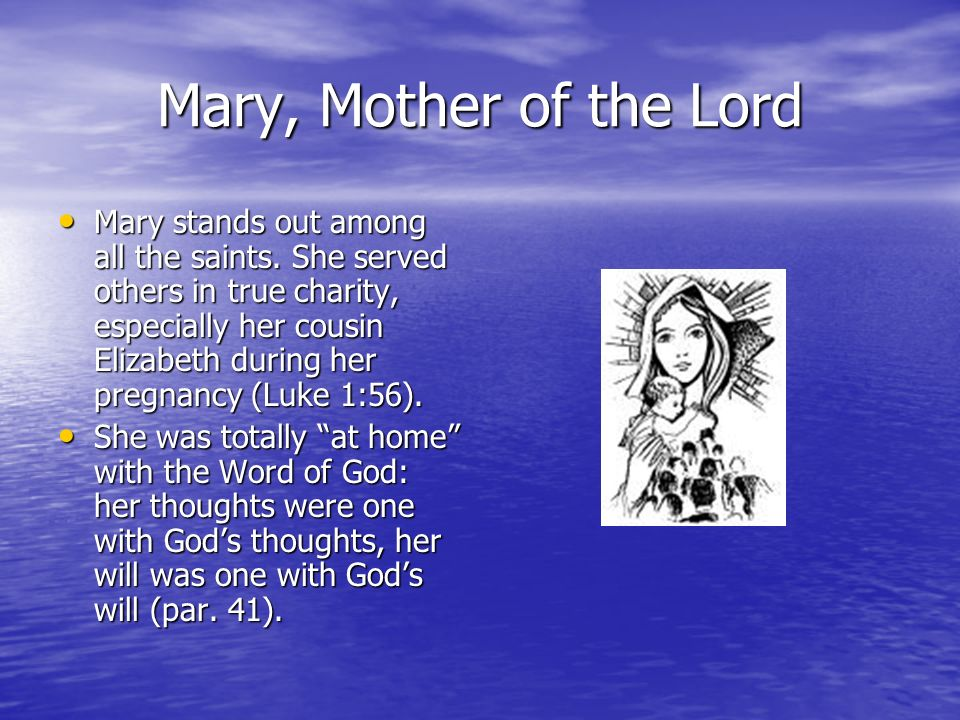 Mary, Mother of the Lord