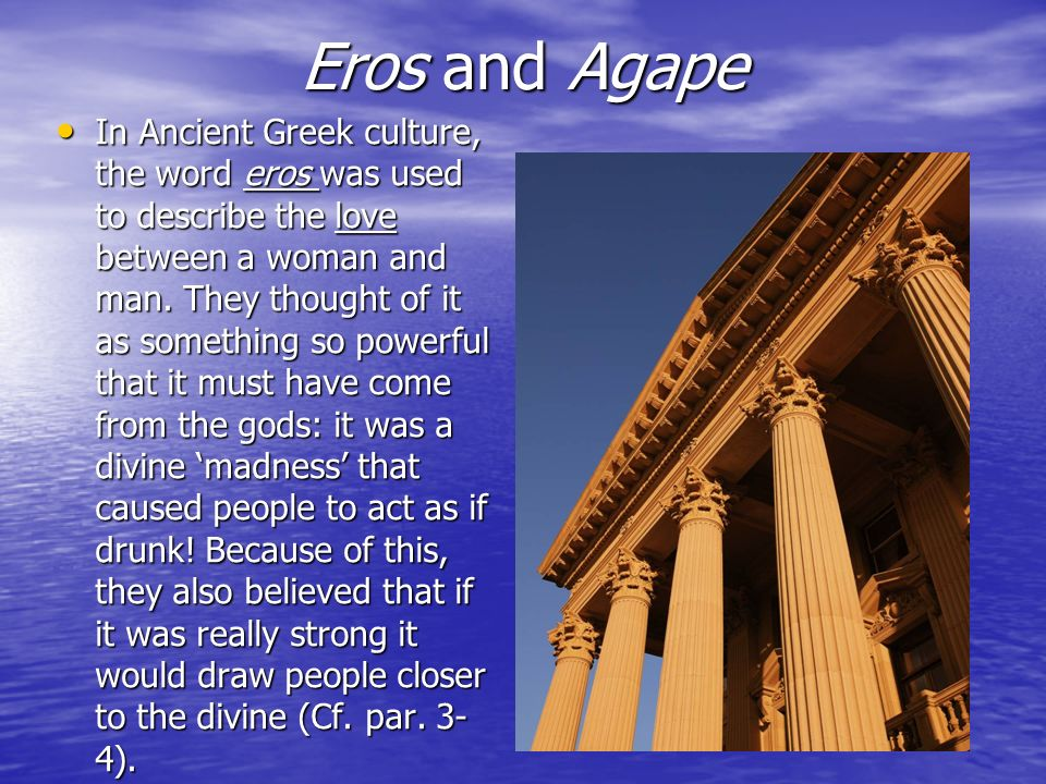 Eros and Agape