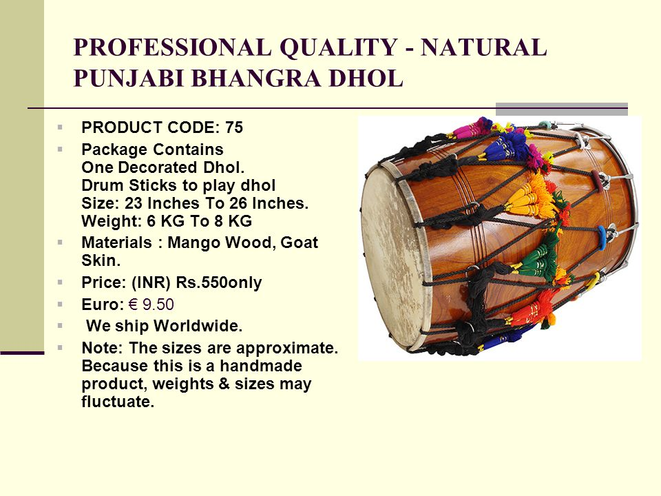 PROFESSIONAL QUALITY - NATURAL PUNJABI BHANGRA DHOL