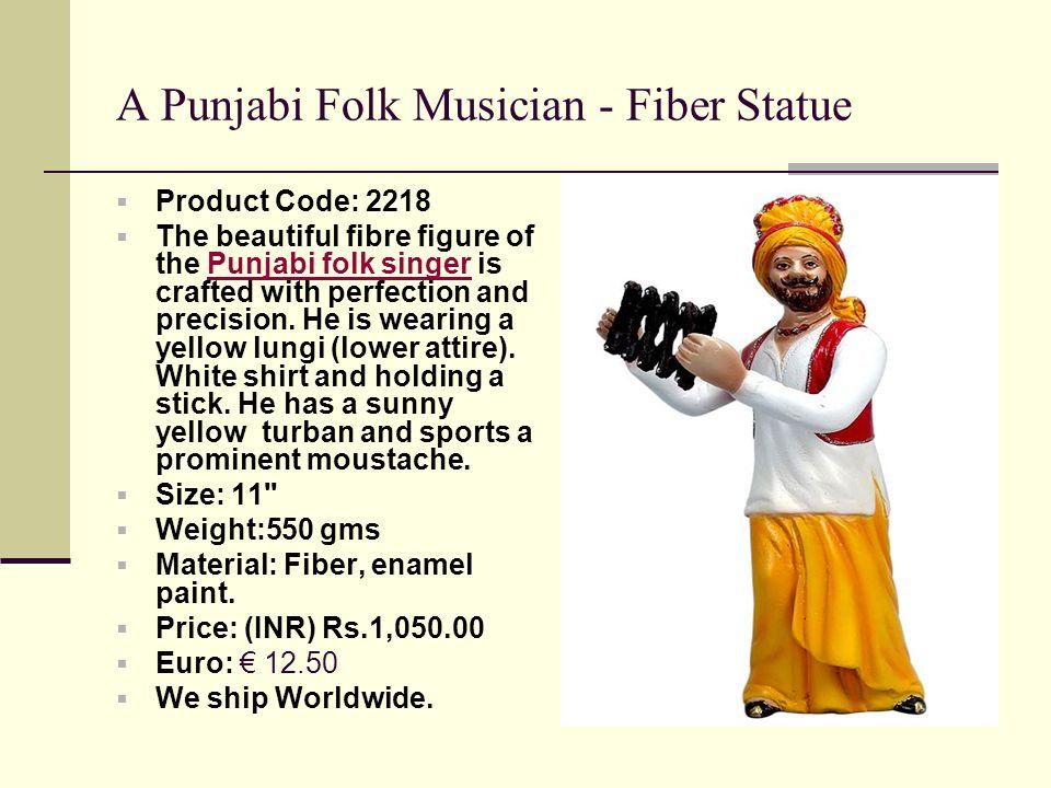 A Punjabi Folk Musician - Fiber Statue