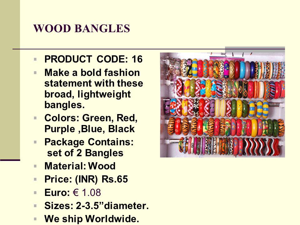 WOOD BANGLES PRODUCT CODE: 16