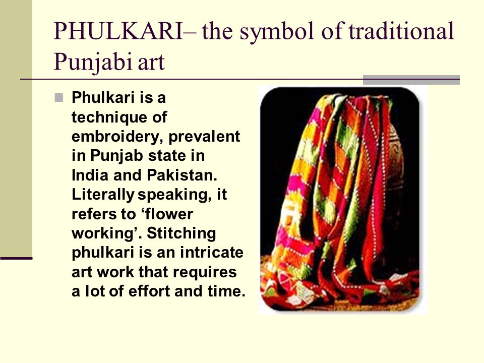 PHULKARI– the symbol of traditional Punjabi art