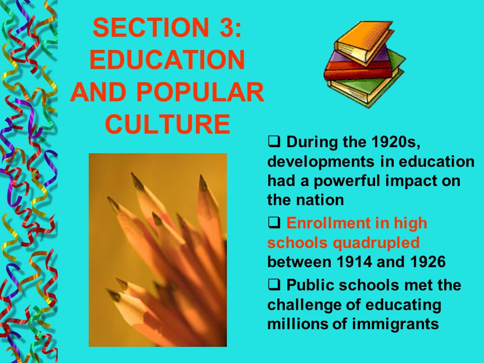 SECTION 3: EDUCATION AND POPULAR CULTURE