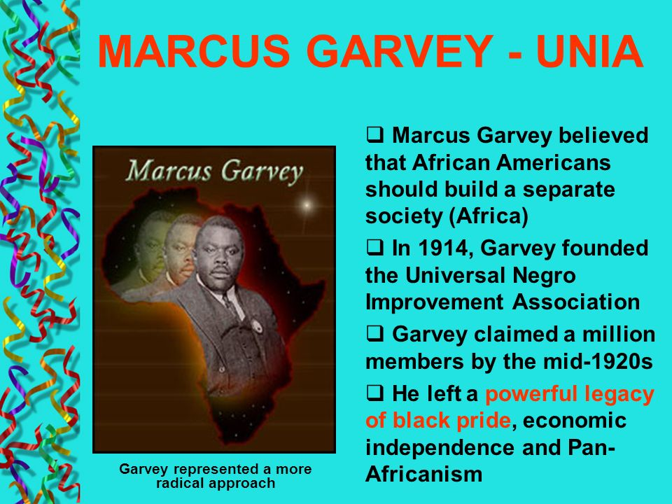 Garvey represented a more radical approach