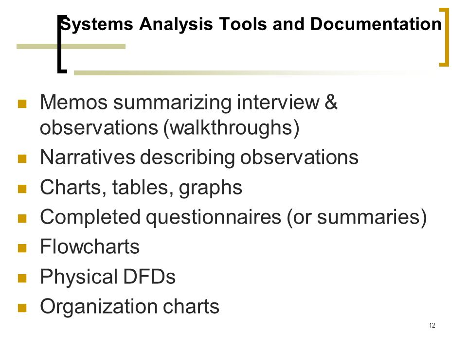 Systems Analysis Tools and Documentation