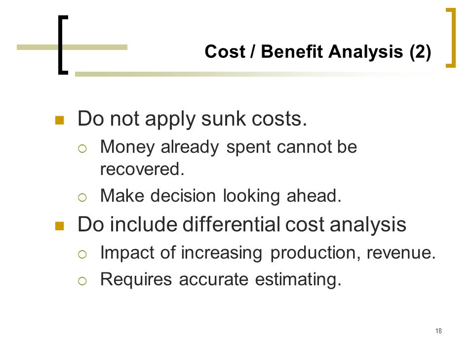 Cost / Benefit Analysis (2)