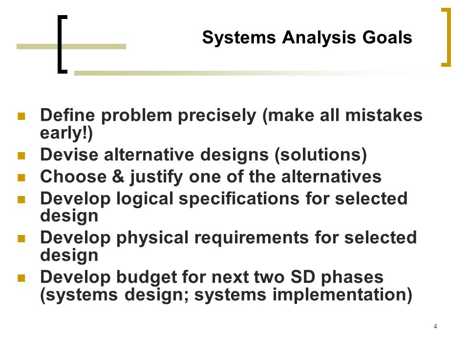 Systems Analysis Goals