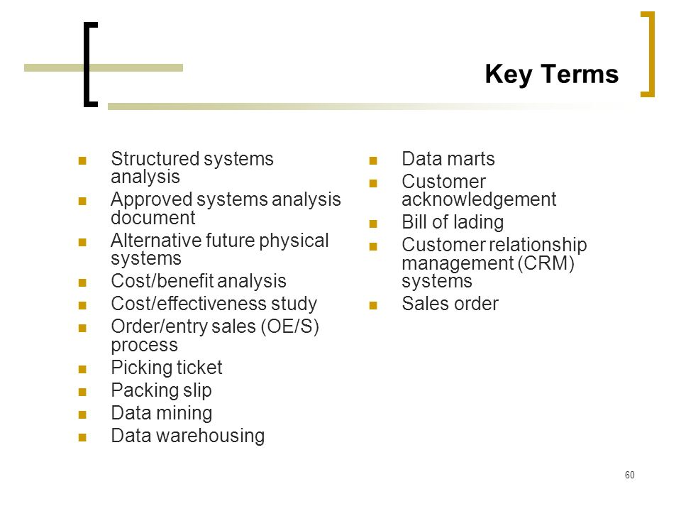 Key Terms Structured systems analysis