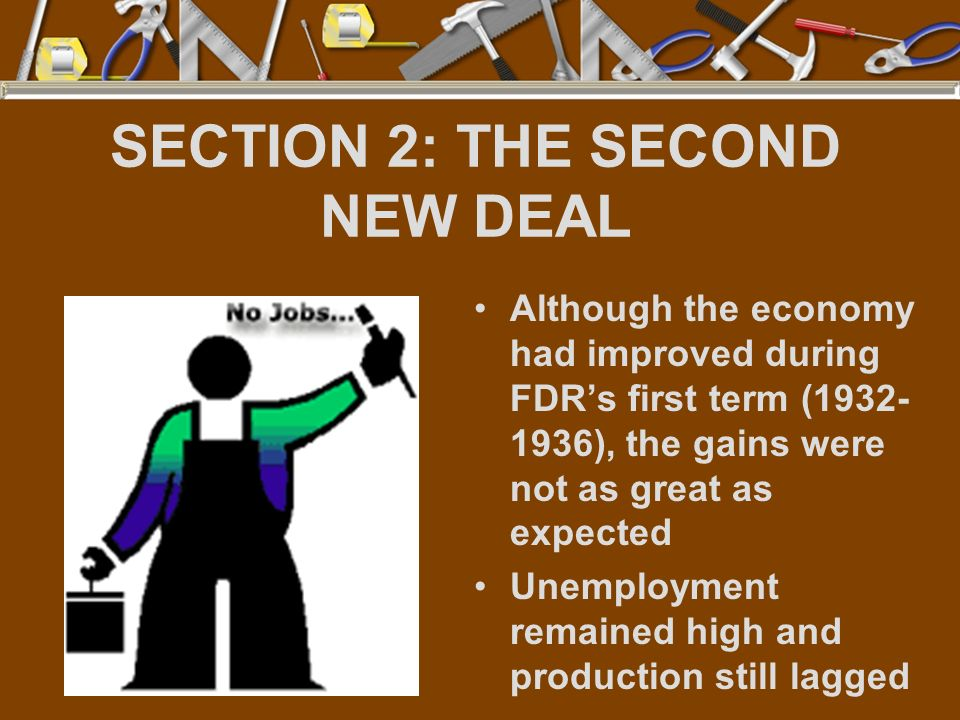SECTION 2: THE SECOND NEW DEAL