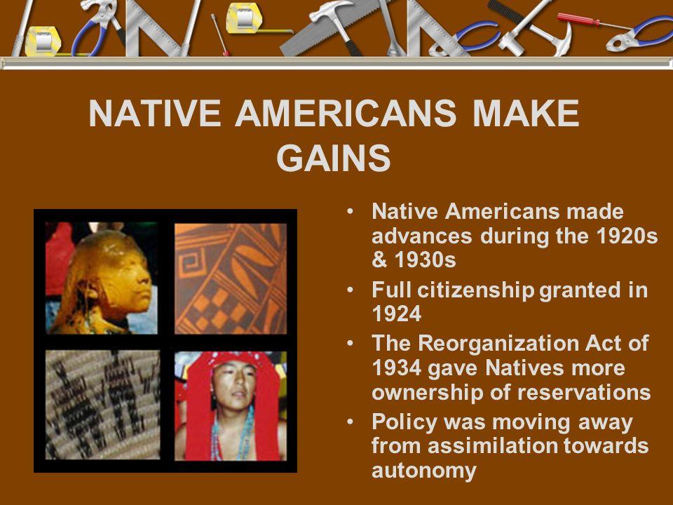 NATIVE AMERICANS MAKE GAINS