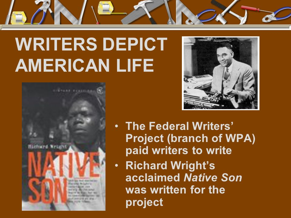 WRITERS DEPICT AMERICAN LIFE