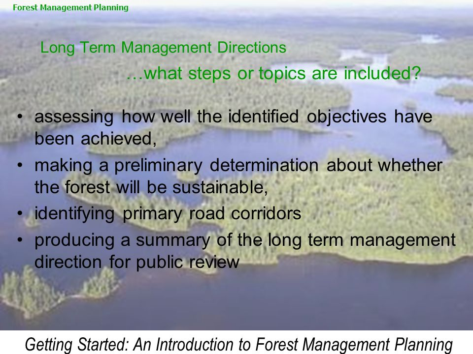 Long Term Management Directions …what steps or topics are included