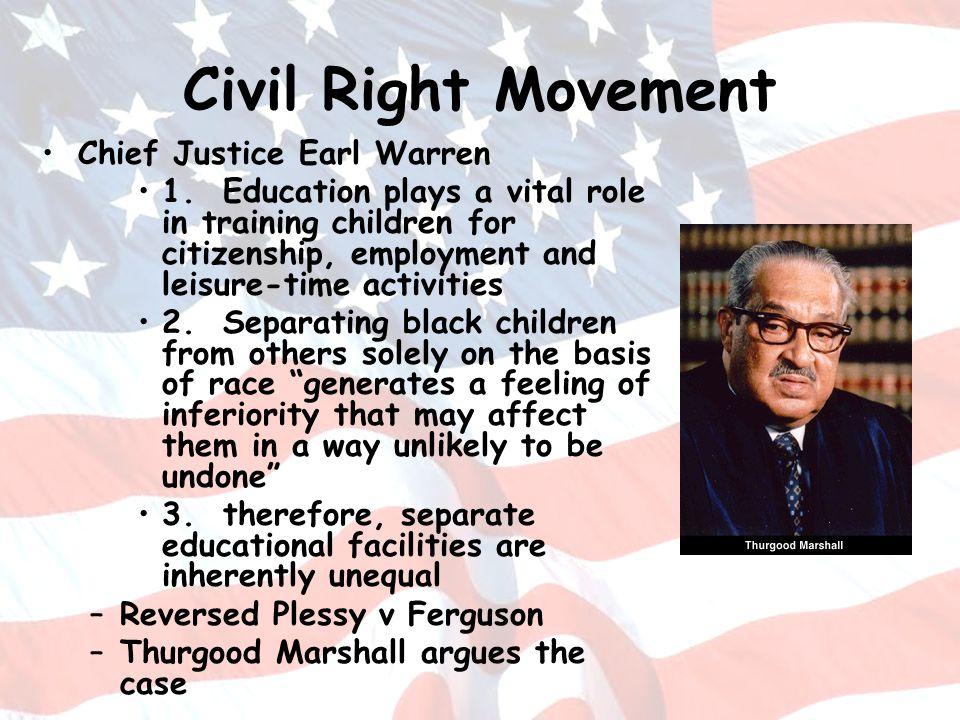 Civil Right Movement Chief Justice Earl Warren