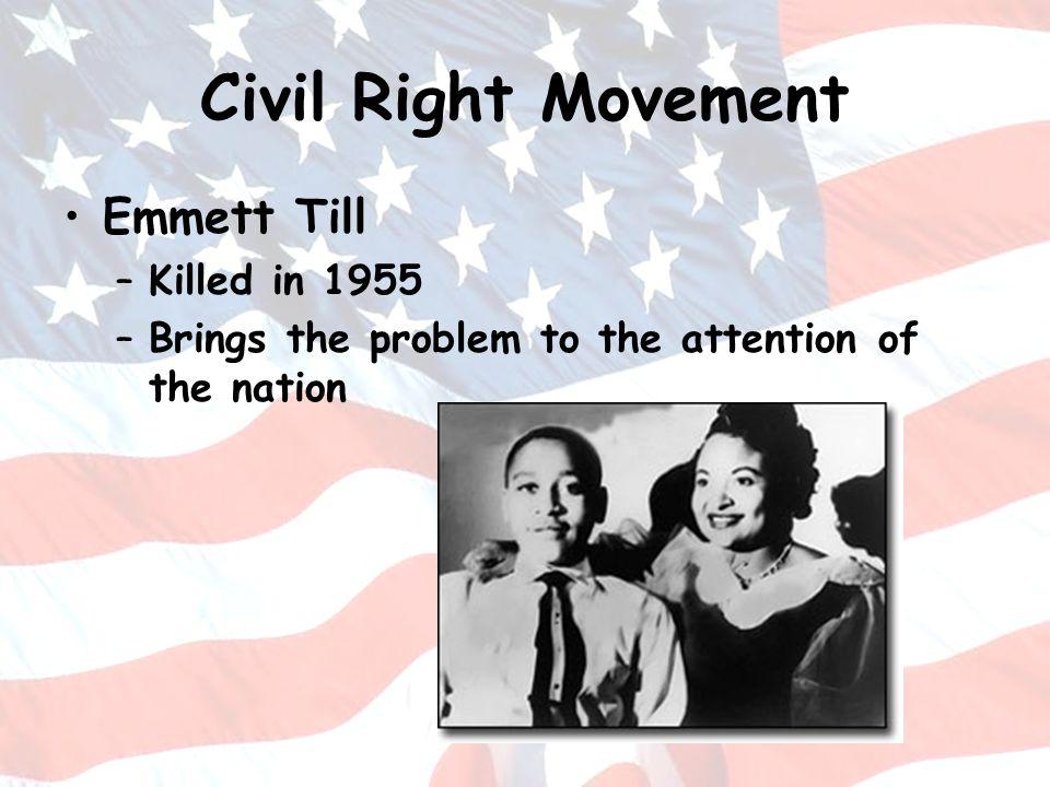 Civil Right Movement Emmett Till Killed in 1955