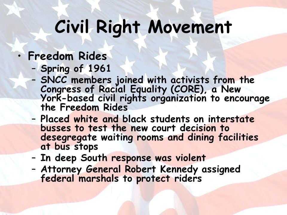 Civil Right Movement Freedom Rides Spring of 1961