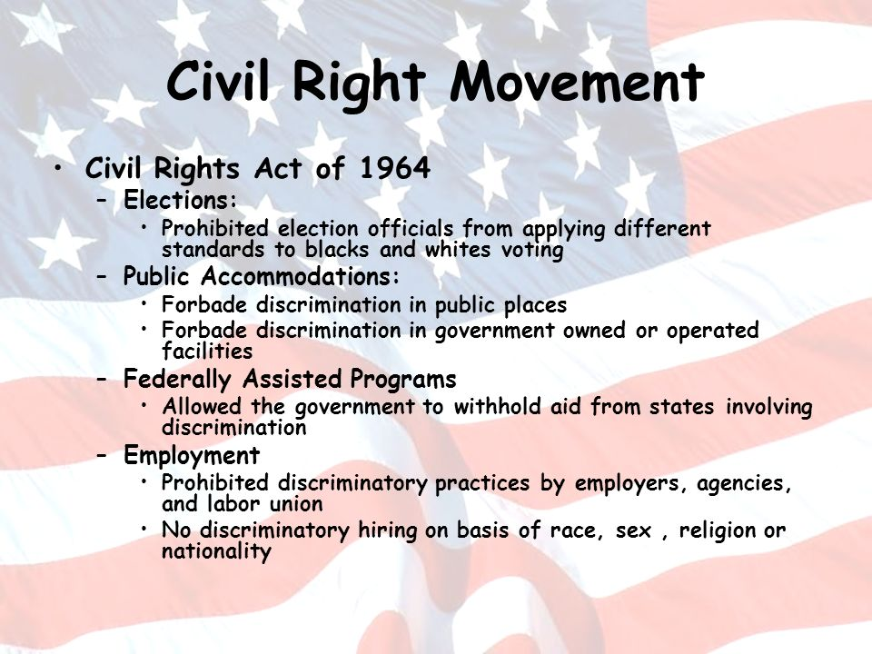 Civil Right Movement Civil Rights Act of 1964 Elections: