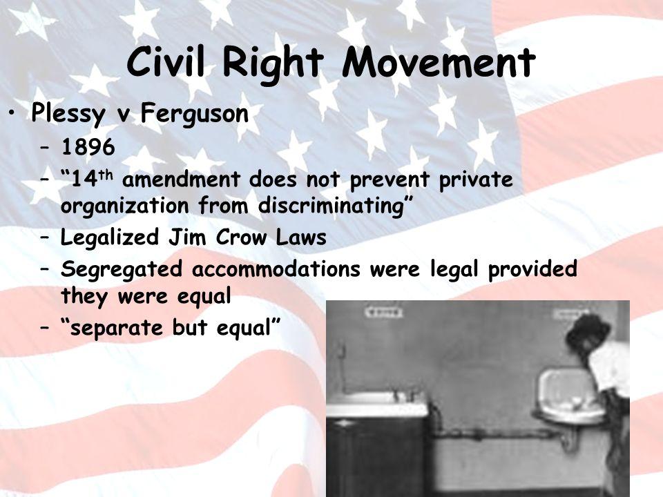 Civil Right Movement Plessy v Ferguson 1896