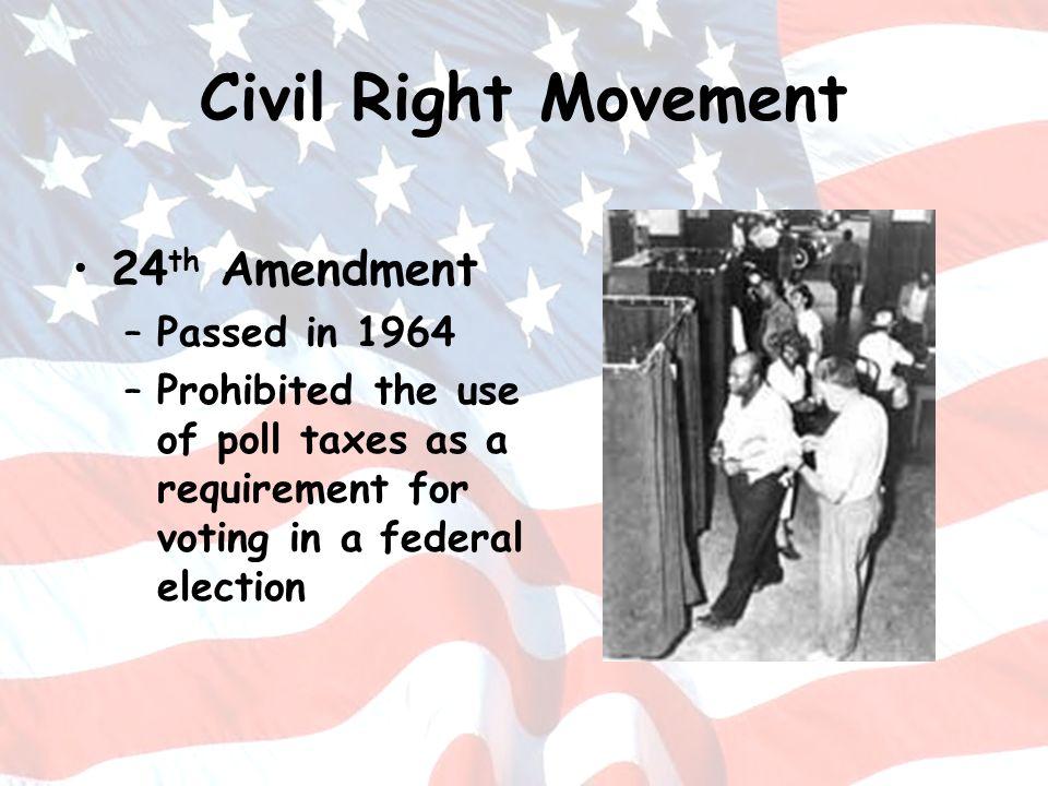 Civil Right Movement 24th Amendment Passed in 1964