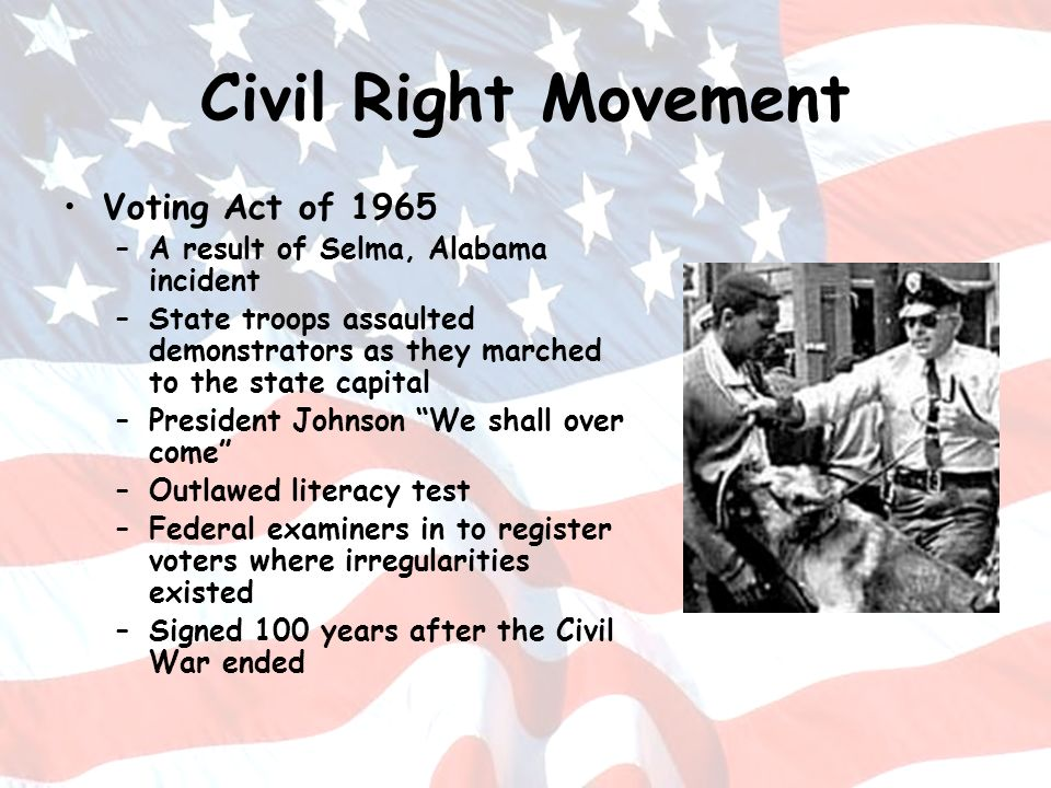 Civil Right Movement Voting Act of 1965