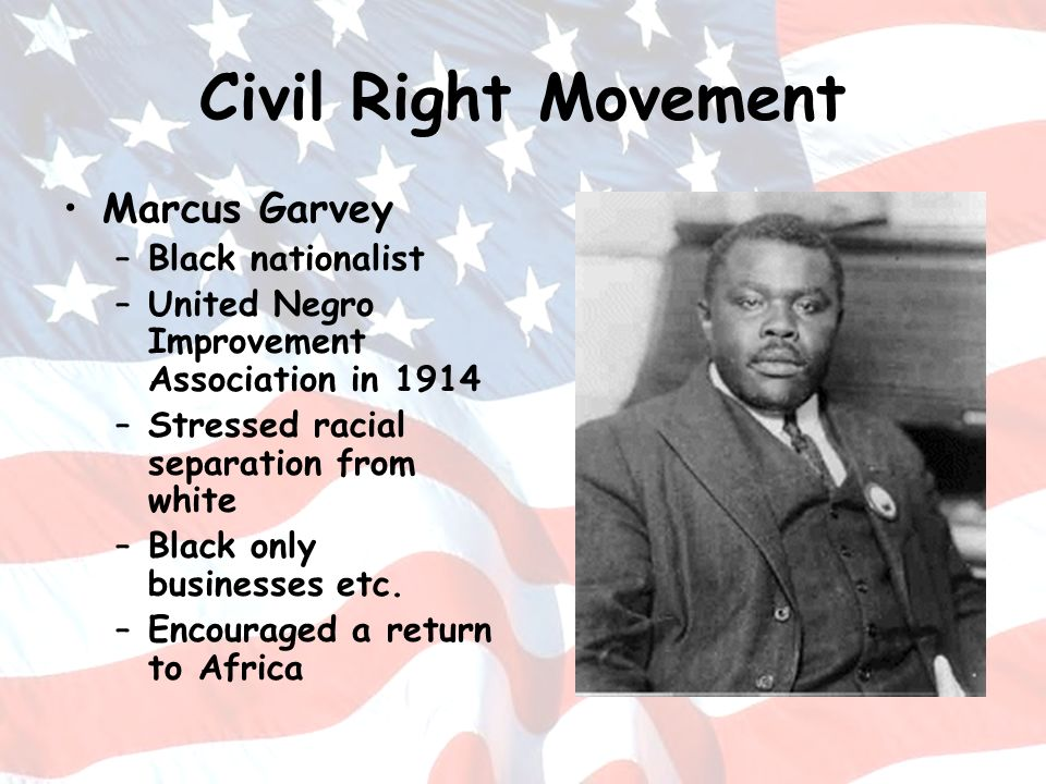 Civil Right Movement Marcus Garvey Black nationalist
