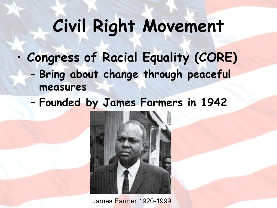 Civil Right Movement Congress of Racial Equality (CORE)