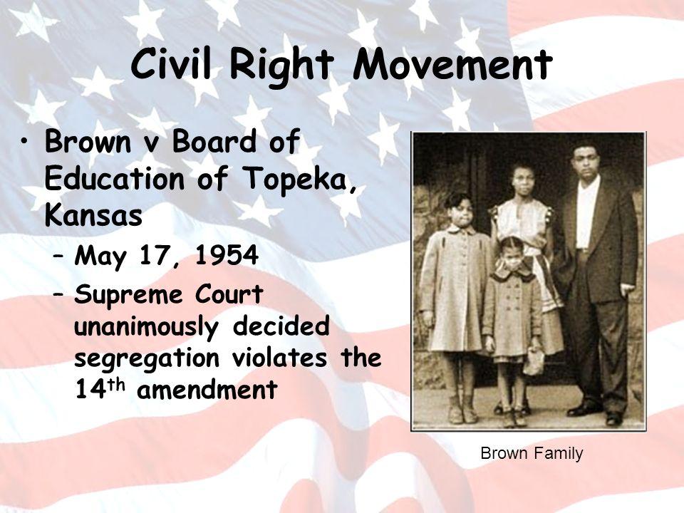 Civil Right Movement Brown v Board of Education of Topeka, Kansas