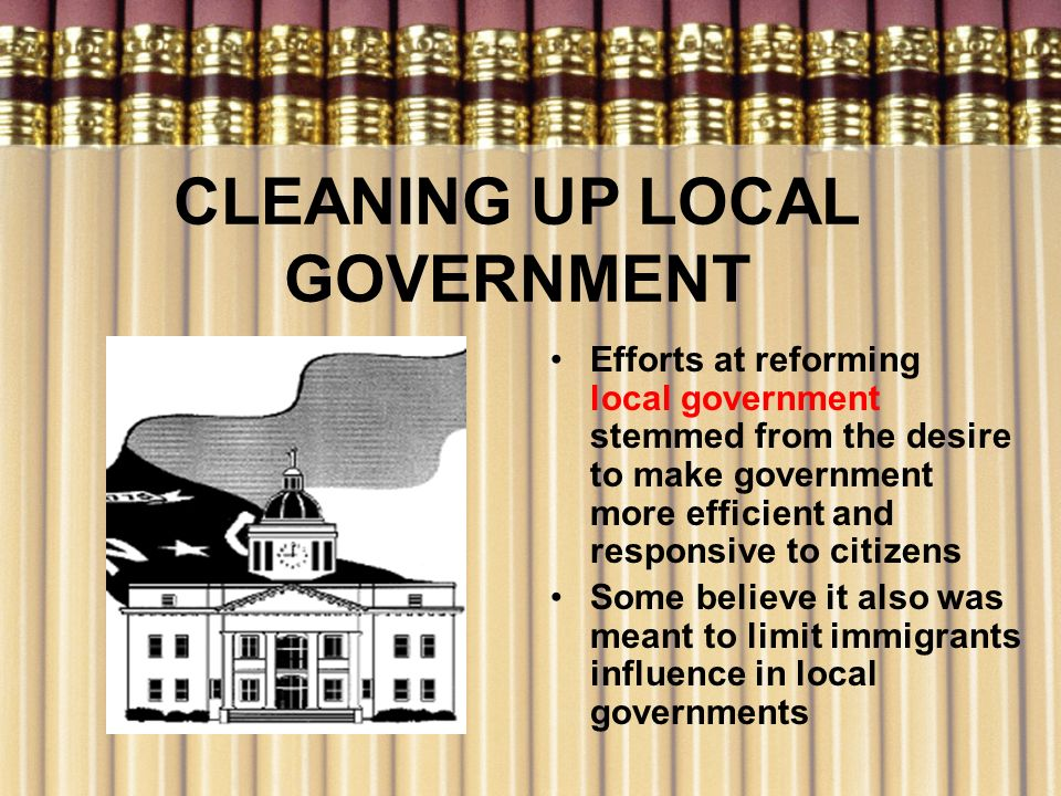 CLEANING UP LOCAL GOVERNMENT