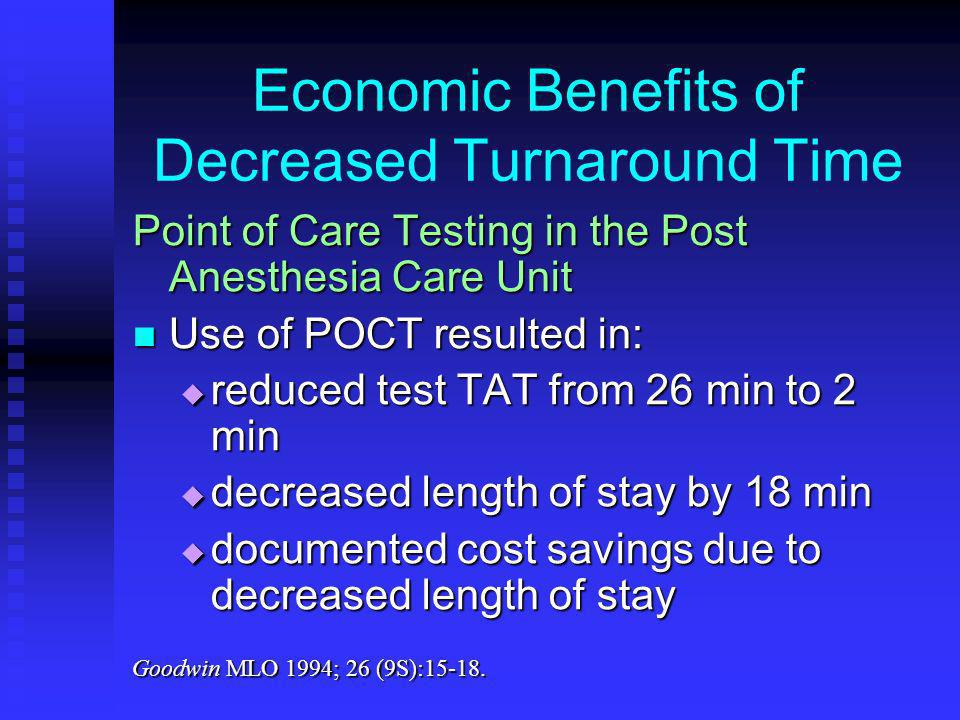 Economic Benefits of Decreased Turnaround Time