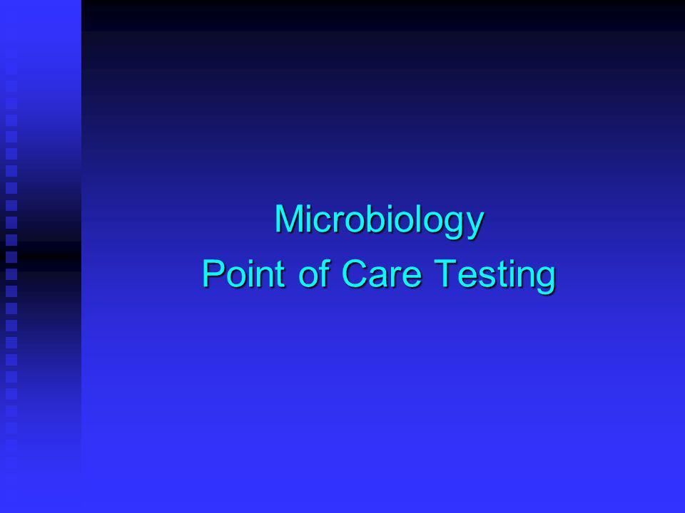 Microbiology Point of Care Testing