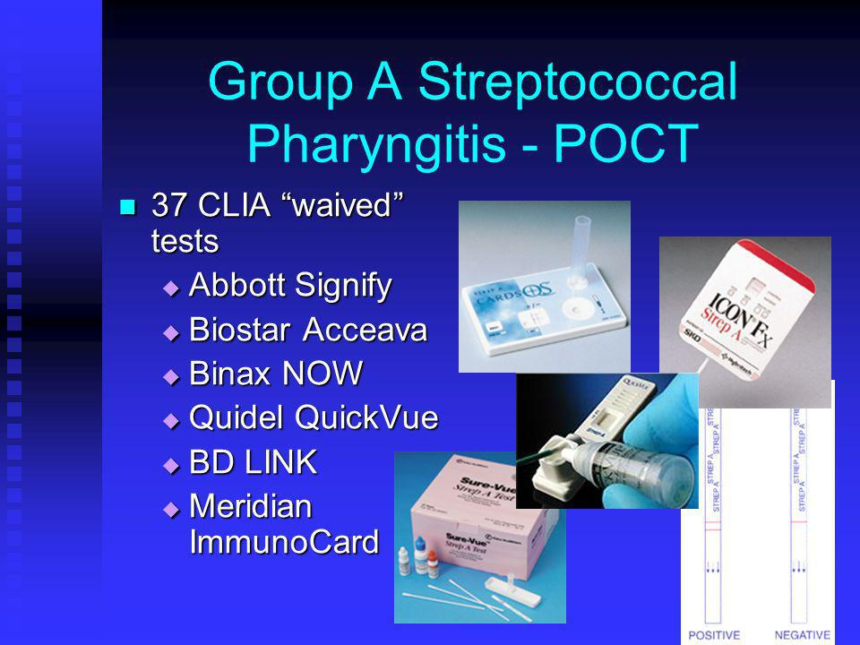 Group A Streptococcal Pharyngitis - POCT