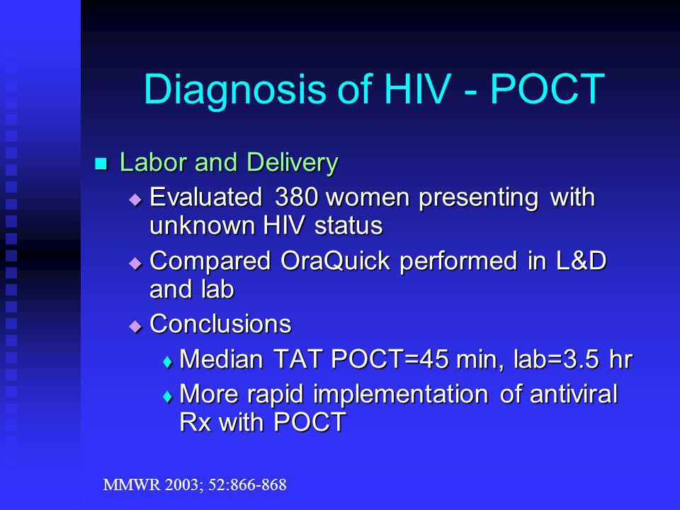 Diagnosis of HIV - POCT Labor and Delivery