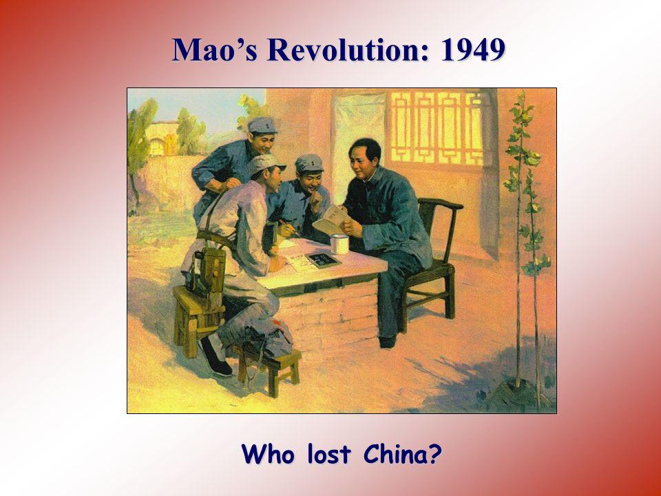 Mao's Revolution: 1949 Who lost China