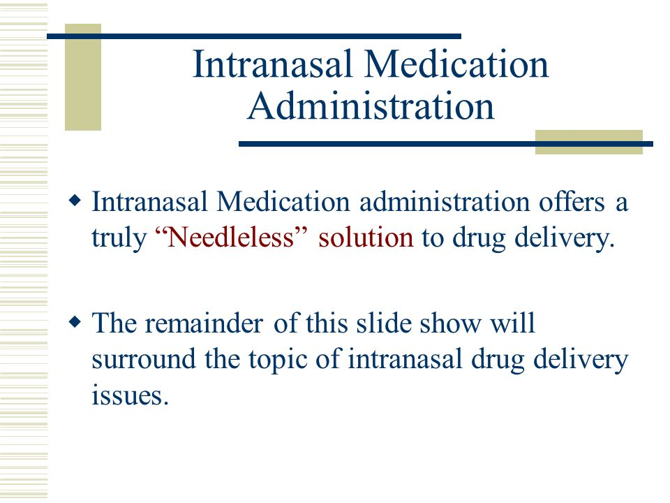 Intranasal Medication Administration