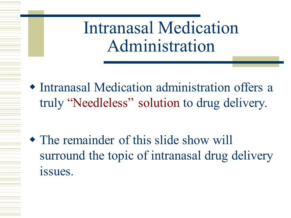Intranasal Medication Administration