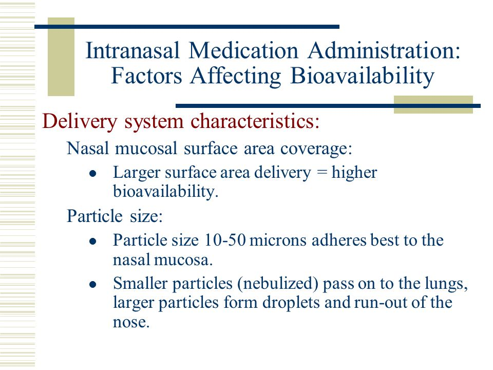 Intranasal Medication Administration: Factors Affecting Bioavailability